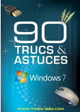 90 trucs et astuces pour Windows 7 - Optimiser Windows 7