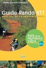 Guide rando VTT Provence Verte