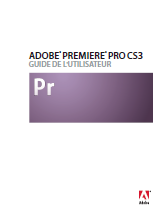 Adobe Premiere Pro CS3 - Guide utilisateur officiel