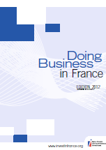 Doing Business in France - Guide d'investissement en France - Agence Fran�aise pour les Investissements Internationaux