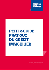 Petit e-guide pratique du credit immobilier